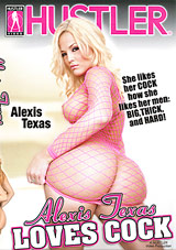 Alexis Texas Loves Cock