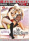 My Evil Sluts 7 Part 2