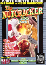The Nutcracker ...A XXX Parody