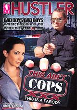 This Ain't Cops XXX