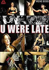U Were Late