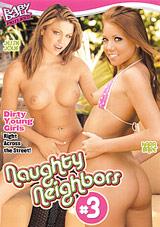 Naughty Neighbors 3