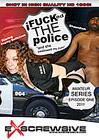I Fucked The Police