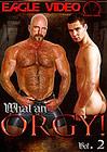 What An Orgy 2