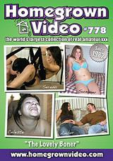Homegrown Video 778: The Lovely Boner