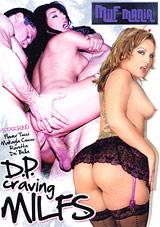 D.P. Craving MILFS