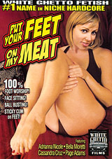 Put Your Feet On My Meat