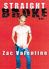 Straight Broke: Zac Valentine