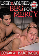 Used And Abused: Beg For Mercy