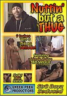 Nuttin' But A Thug
