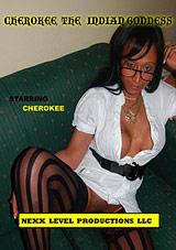 Cherokee The Indian Goddess