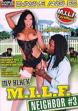 My Black M.I.L.F. Neighbor 3