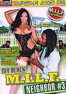 My Black M.I.L.F. Neighbor 3