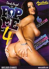 Pop In Me 4