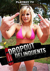 Dropout Delinquents 5
