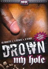 Drown My Hole
