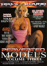 Perverted Models 3