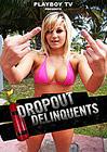 Dropout Delinquents 6