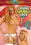 Craving Shemale Cock 3