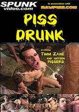 Piss Drunk