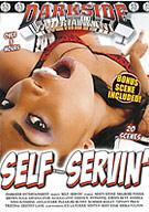 Self Servin'