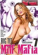 Big Tit MILF Mafia 7