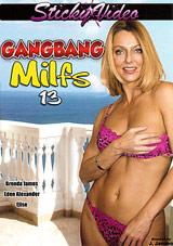 Gang Bang MILFS 13