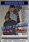 Blue-Collar Man Meat