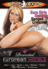 Perverted European Models