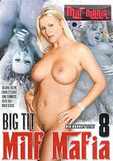 Big Tit Milf Mafia 8