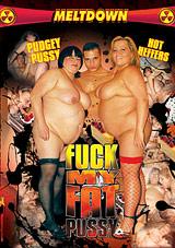 Fuck My Fat Pussy