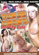 Texas Coeds: Sorority Sluts