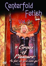Centerfold Fetish 2: 9 Circles Of Pleasure