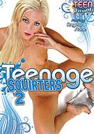 Teenage Squirters 2
