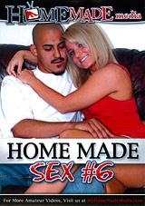 Home Made Sex 6