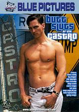 Butt Sluts Of The Castro