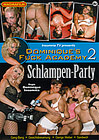 Dominique's Fuck Academy 2: Schlampen-Party