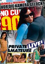 No Cut 90- Amateure