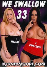 We Swallow 33