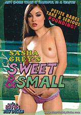 Sasha Grey's Sweet And Small