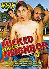 Fucked By My Gay Neighbor 3