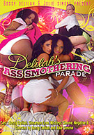 Delilah's Ass Smothering Parade