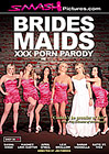 Brides Maids XXX Porn Parody