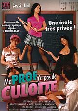 Ma Prof N'a Pas De Culotte