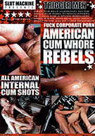 Trigger Men: American Cum Whore Rebels