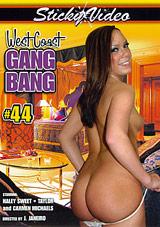 West Coast Gang Bang 44