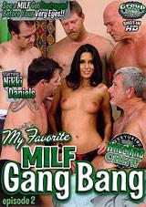 My Favorite MILF Gang Bang 2