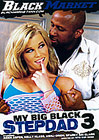My Big Black Stepdad 3