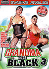 Grandma Goes Black 3