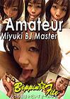 Amateur Miyuki BJ Master